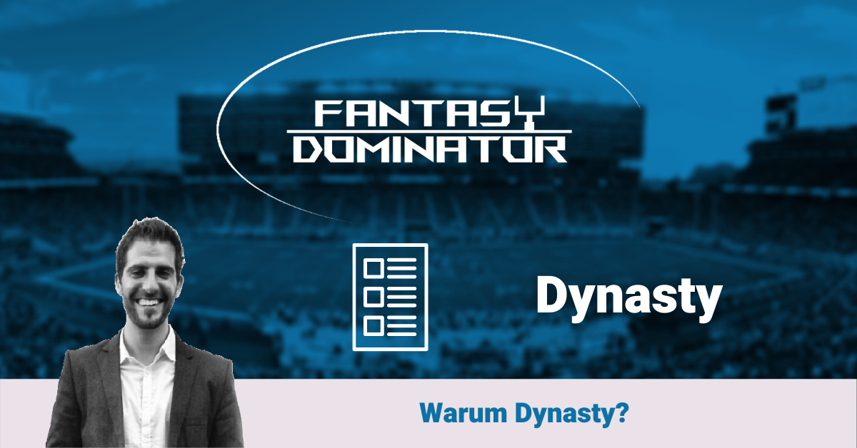 Warum Dynasty Fantasy Football?