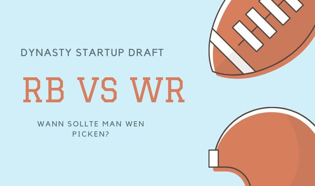 Startup Draft Strategien: Der ewige Kampf RB vs WR